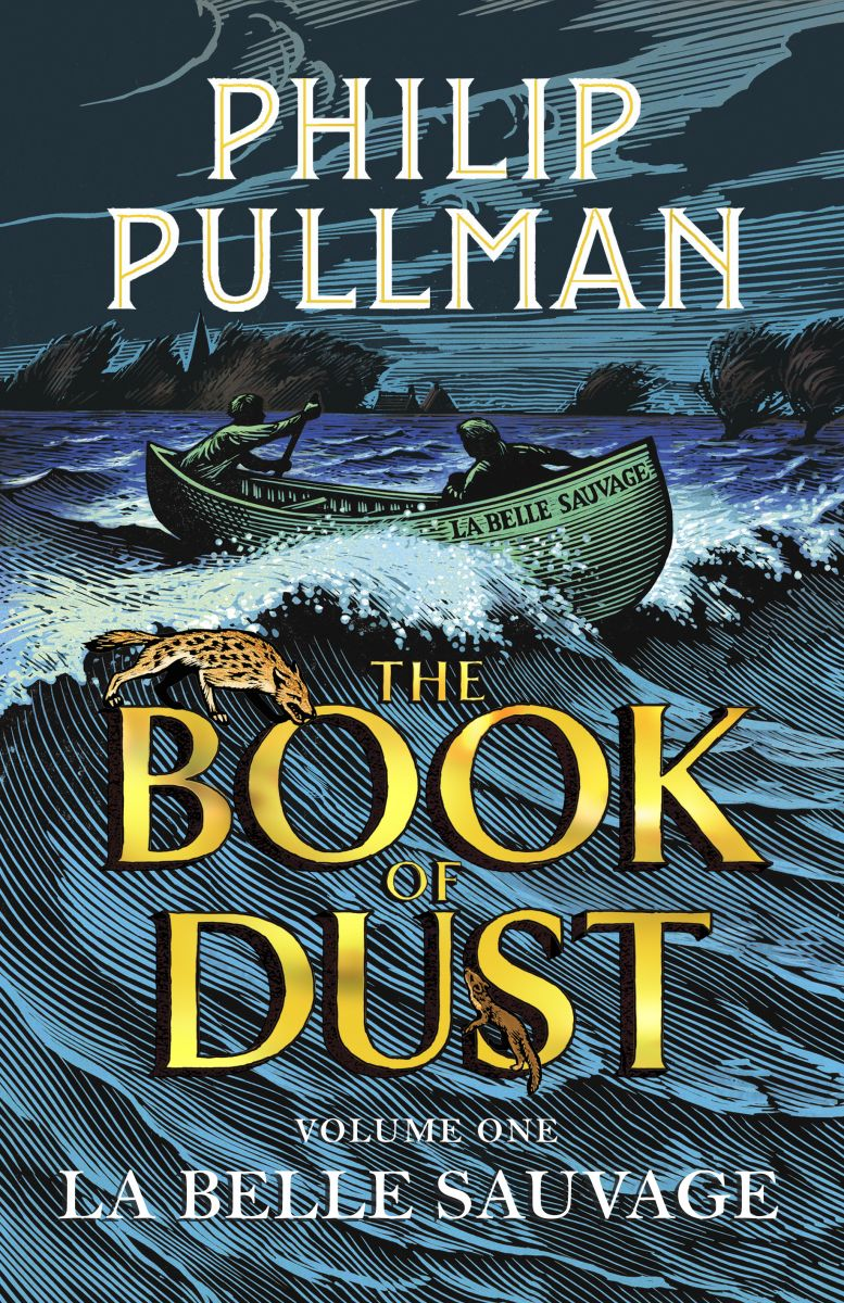 a Belle Sauvage: The Book of Dust Volume One, Philip Pullman